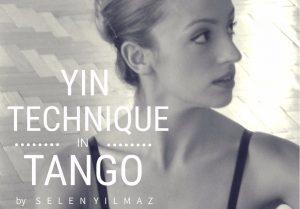 Yin Technique in Tango by Selen Yilmaz - Edited